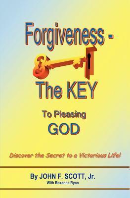 Forgiveness the Key to Pleasing God