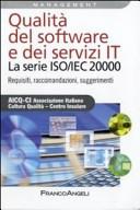Qualità del software e dei servizi IT. La serie ISO/IEC 20000. Requisiti, raccomandazioni, suggerimenti