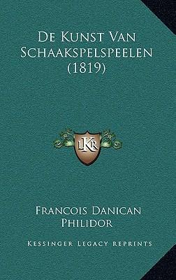 de Kunst Van Schaakspelspeelen (1819)