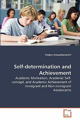 Self-determination and Achievement