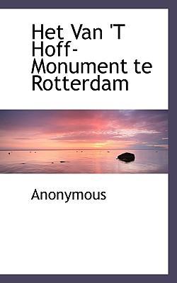 Het Van 't Hoff-Monument Te Rotterdam