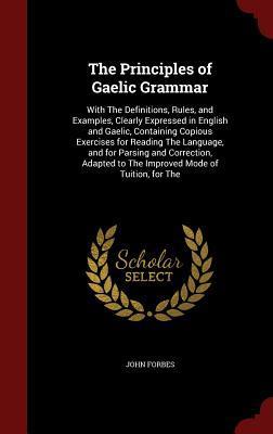 The Principles of Gaelic Grammar