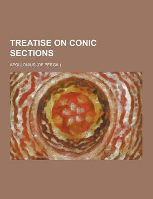 Treatise on Conic Sections