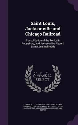 Saint Louis, Jacksonville and Chicago Railroad