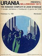 Millemondi 1972: tre romanzi completi di John Wyndham