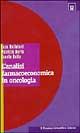 L' analisi farmacoeconomica in oncologia