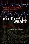 Health against Wealth