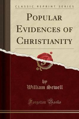 Popular Evidences of Christianity (Classic Reprint)