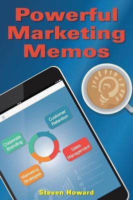 Powerful Marketing Memos
