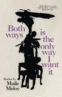 Both Ways Is the Onl...