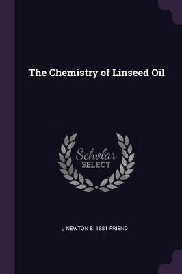 The Chemistry of Linseed Oil