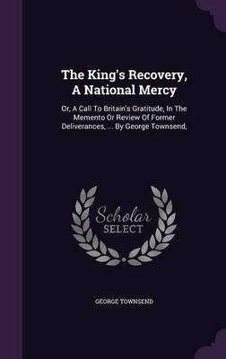 The King's Recovery, a National Mercy