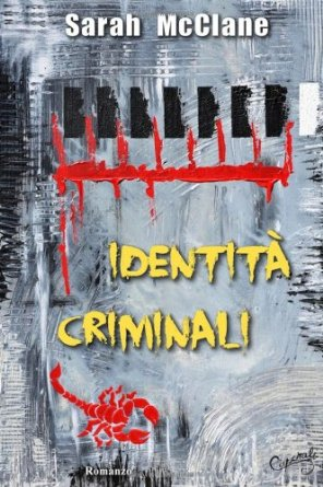 Identità criminali - Vol. 1