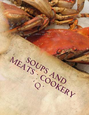 Soups and Meats