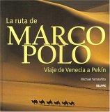 La ruta de Marco Polo