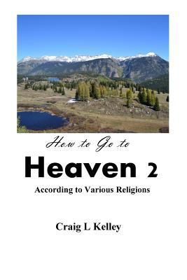 How to Go to Heaven 2