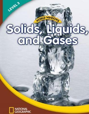 Solids, Liquids, and...