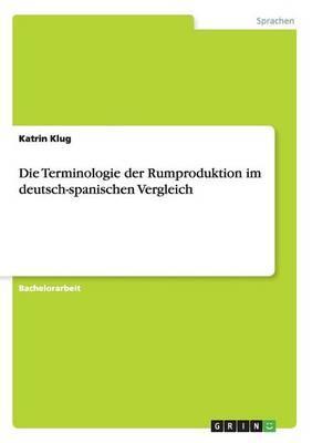 Die Terminologie der Rumproduktion im deutsch-spanischen Vergleich
