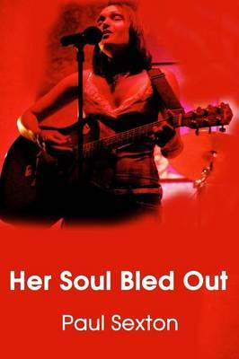 Her Soul Bled Out