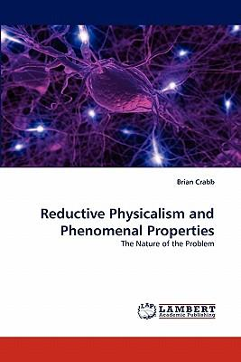 Reductive Physicalism and Phenomenal Properties