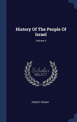 History of the People of Israel; Volume 4