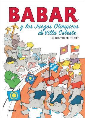 Babar y los Juegos Olimpicos de Villa Celeste / Babar and Celest Villa Olympics
