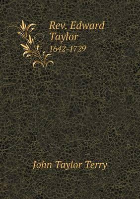REV. Edward Taylor 1...