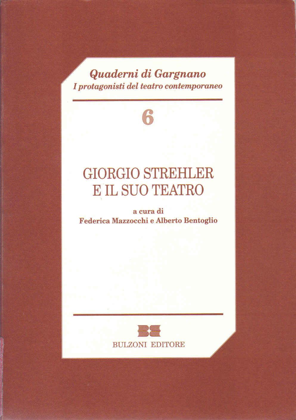 Giorgio Strehler e il suo teatro