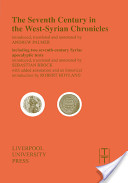 The Seventh Century in the West-Syrian Chronicles