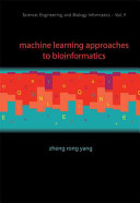 Machine Learning Approaches to Bioinformatics