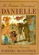 The Fantastic Drawings of Danielle