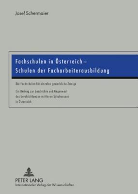 Fachschulen in Osterreich - Schulen der Facharbeiterausbildung
