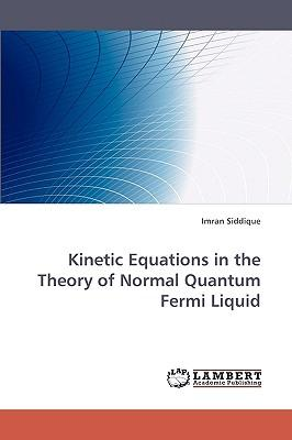 Kinetic Equations in the Theory of Normal Quantum Fermi Liquid