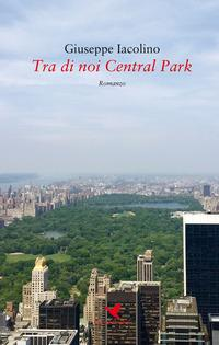 Tra di noi Central Park