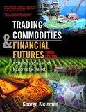 Trading Commodities and Financial Future