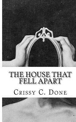 The House That Fell Apart