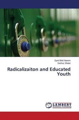 Radicalizaiton and Educated Youth