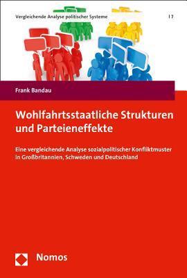 Wohlfahrtsstaatliche Strukturen Und Parteieneffekte