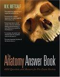 The Anatomy Answer Book
