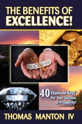The Benefits of Excellence!
