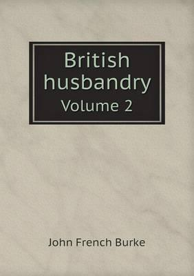 British Husbandry Volume 2