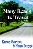 Many Roads to Travel