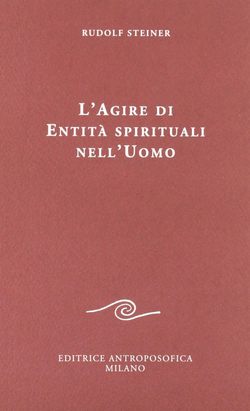 L'agire di entità spirituali