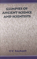 Glimpses of Ancient Science and Scientists