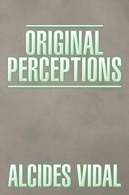 Original Perceptions