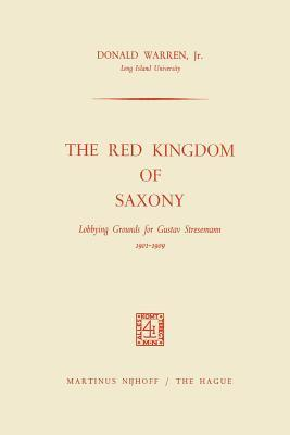 The Red Kingdom of Saxony