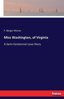 Miss Washington, of Virginia