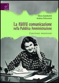La nuova comunicazione nella Pubblica Amministrazione