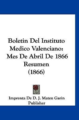 Boletin del Instituto Medico Valenciano