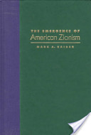 The Emergence of American Zionism